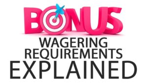 How to Calculate Wager Requirement and bonus