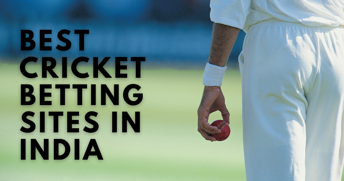 Best Cricket Betting Sites In India